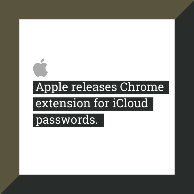 Apple releases Chrome extension for iCloud passwords